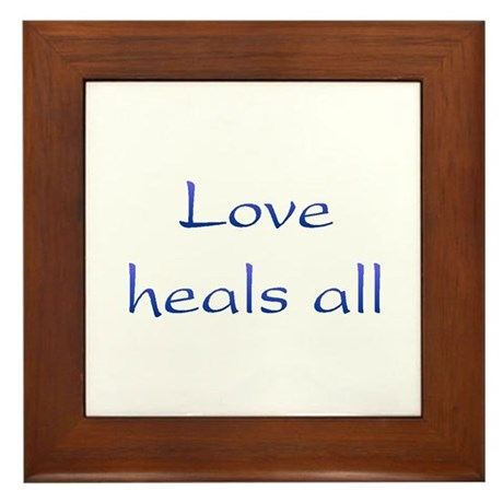 Love Heals All Framed Tile
