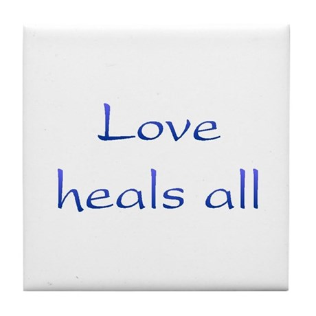 Love Heals All Tile Coaster