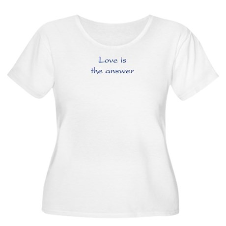 Love Is The Answer Women's Plus Size Scoop Neck T-Shirt
