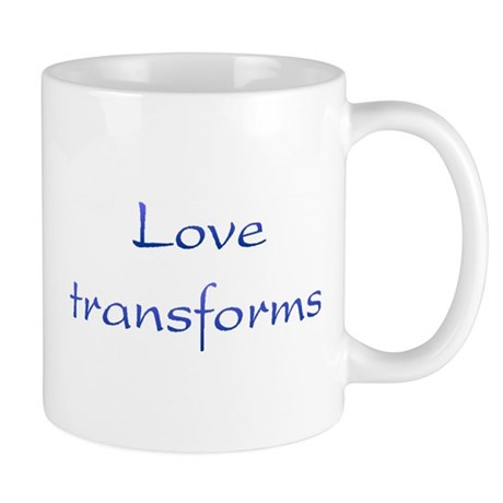 Love Transforms Coffee Mug