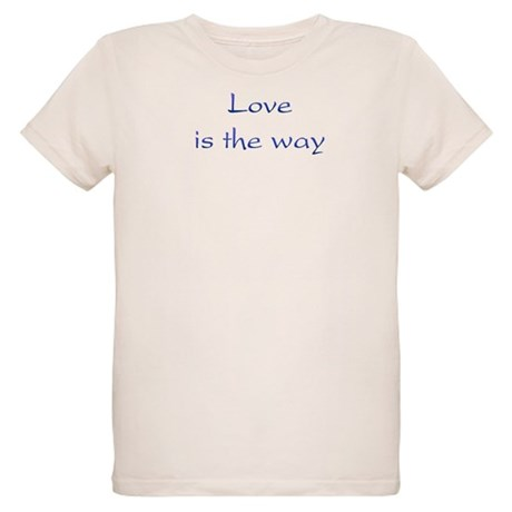 Love Is The Way Organic Kids T-Shirt