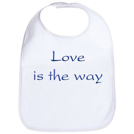Love Is The Way Baby Bib