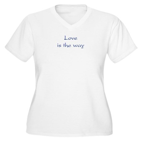 Love Is The Way Women's Plus Size V-Neck T-Shirt