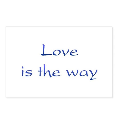 Love Is The Way Postcards ~ Package of 8