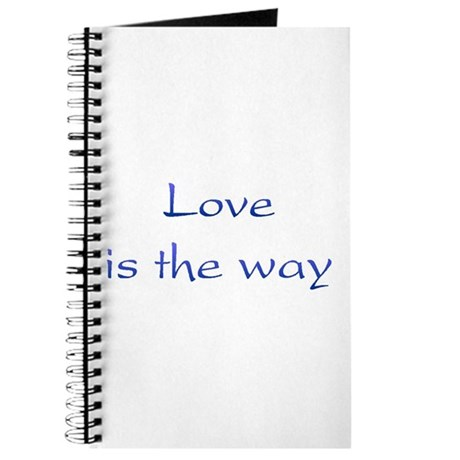 Love Is The Way Journal