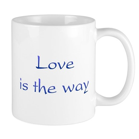 Love Is The Way Coffee Mug