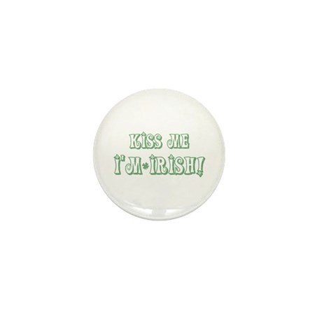 Kiss Me I'm Irish! Mini Button