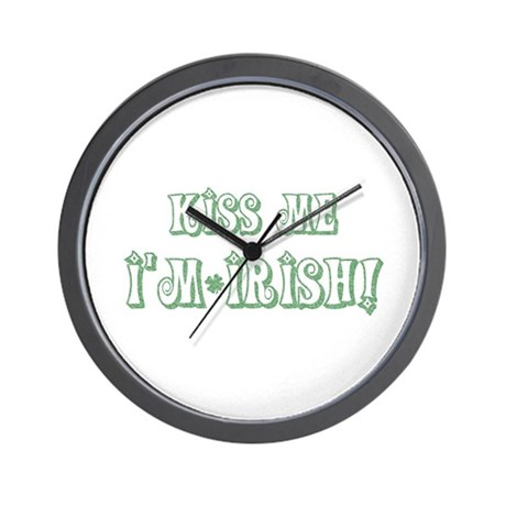 Kiss Me I'm Irish! Wall Clock