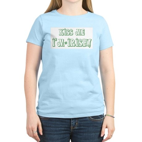 Kiss Me I'm Irish! Women's Pink T-Shirt
