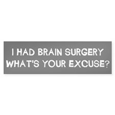 I Had Brain Surgery Car Sticker
