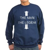 The Man & The Legend Sweatshirt