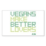 Vegans Make Better Lovers Sticker (Rectangle)