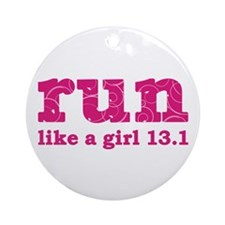 run like a girl 13.1 Ornament (Round)