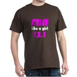 run like a girl 13.1 T-Shirt