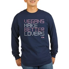 Vegans Make Better Lovers Long Sleeve Dark T-Shirt