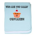 Don't Call Me Cupcake baby blanket
