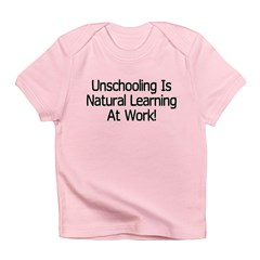 Unschooling Infant T-Shirt