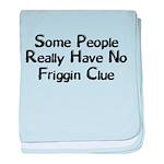 No Friggin Clue baby blanket