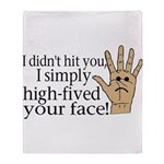 High Fived Face Throw Blanket