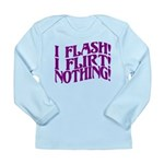 Flirty Flasher Long Sleeve Infant T-Shirt