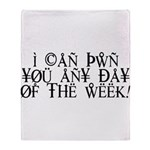 Pwn You Any Day Throw Blanket