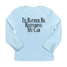 Rather Restore Car Long Sleeve Infant T-Shirt