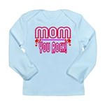 Mom You Rock Long Sleeve Infant T-Shirt