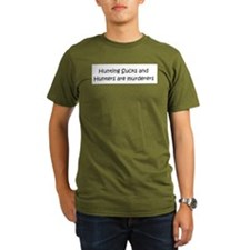 Hunters are murderers T-Shirt