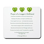 Prayer Logger's Girlfriend Mousepad