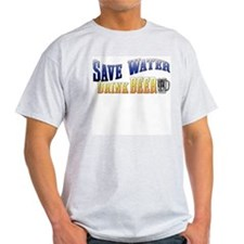 Save Water, Drink Beer Ash Grey T-Shirt