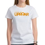 Cause an Uproar Women's White T-Shirt