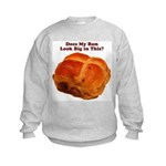 The Big Bun in the Oven Kids Sweatshirt
