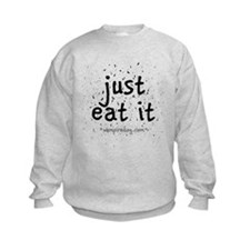 just eat it by vampiredog.com Sweatshirt