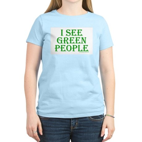 I see green people Womens Pink T-Shirt