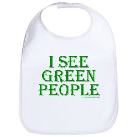 I see green people Bib