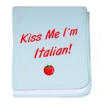 Kiss Me I'm Italian baby blanket