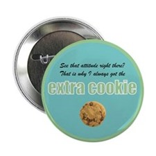 "Extra Cookie 2.25"" Button"