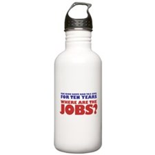Where are the jobs? Water Bottle