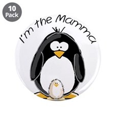 "I am the Mamma Penguin 3.5"" Button (10 pack)"