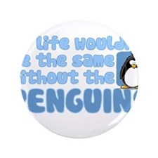 "Without Penguins 3.5"" Button (100 pack)"