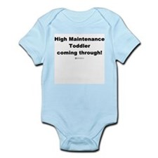 High Maintenance Toddler -  Infant Creeper