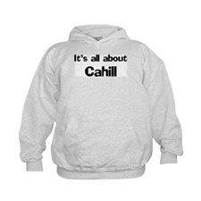 It's all about Cahill Hoodie