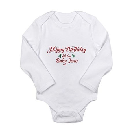 Happy Birthday Baby Jesus Long Sleeve Infant Bodys