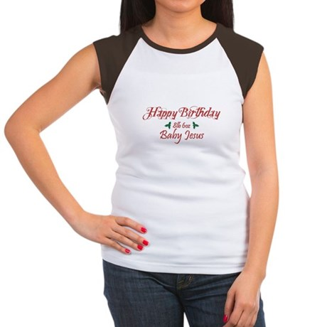 Happy Birthday Baby Jesus Womens Cap Sleeve T-Shi