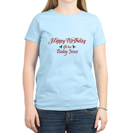 Happy Birthday Baby Jesus Womens Light T-Shirt