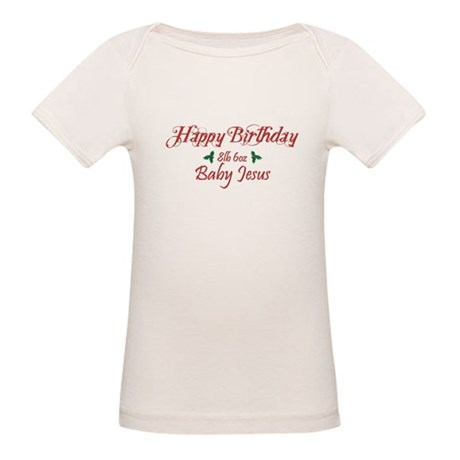 Happy Birthday Baby Jesus Organic Baby T-Shirt