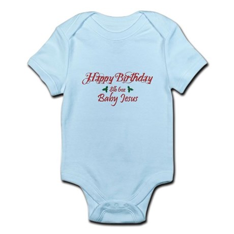 Happy Birthday Baby Jesus Infant Bodysuit