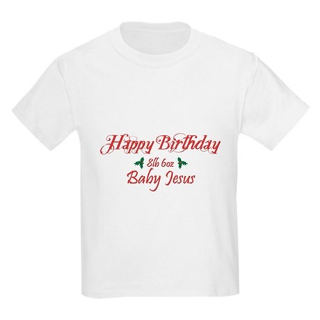 Happy Birthday Baby Jesus Kids Light T-Shirt
