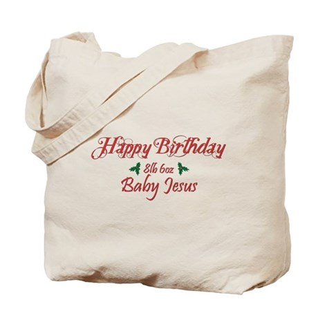 Happy Birthday Baby Jesus Tote Bag