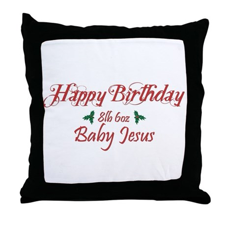 Happy Birthday Baby Jesus Throw Pillow